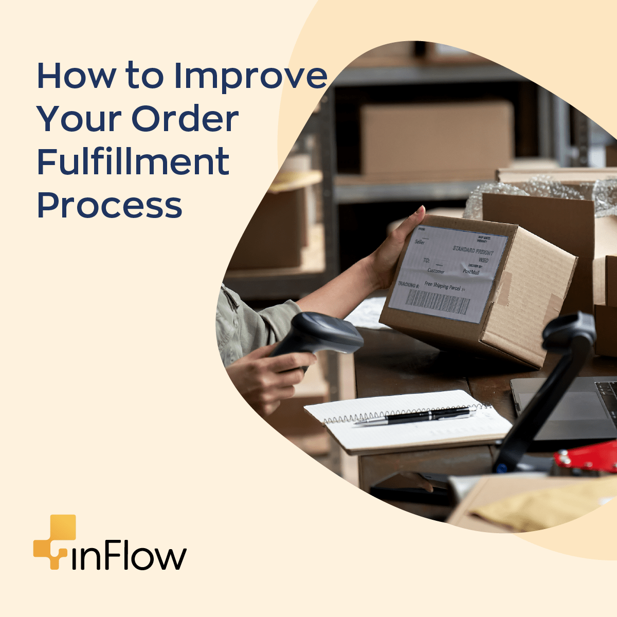 How to improve your order fulfillment process