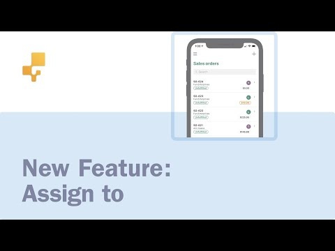 New feature: Assign to