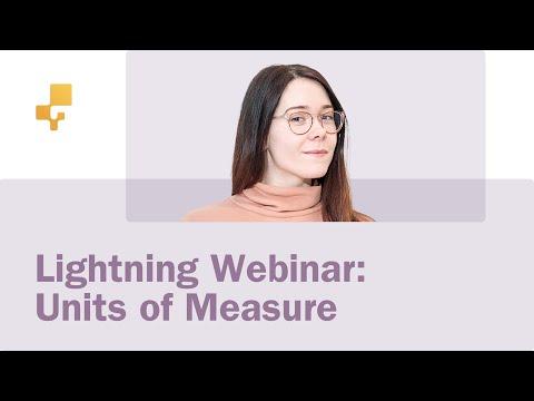 Lightning Webinar: Units of Measure