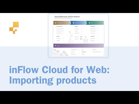 Importing products to inFlow Cloud for Web