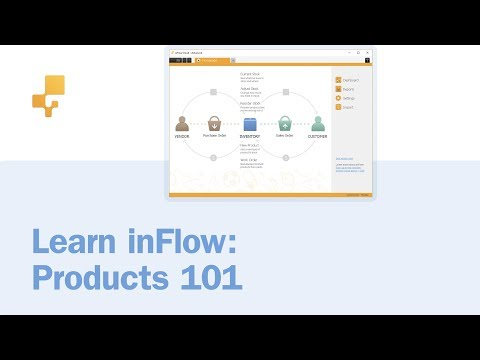 inFlow Tutorial 3: Products 101 | inFlow Cloud
