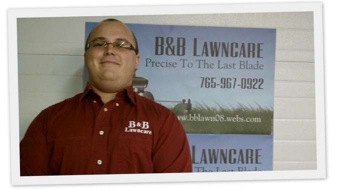 Larry Bennett Jr from B&B Lawncare